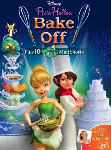 Феи: Спорт и торт / Pixie Hollow Bake Off (2013)