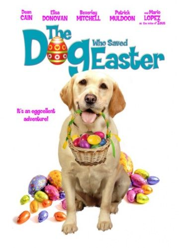 Собака, cпасшая Пасху / The Dog Who Saved Easter (2014)