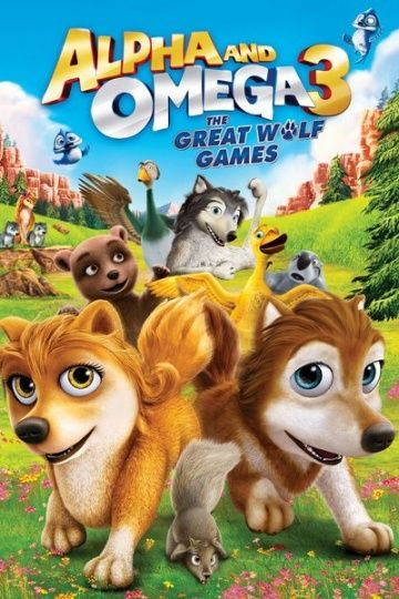Альфа и Омега 3: Большие Волчьи Игры / Alpha and Omega 3: The Great Wolf Games (2013)