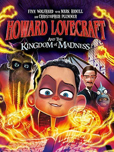 Говард и Королевство хаоса / Howard Lovecraft and the Kingdom of Madness (2018)